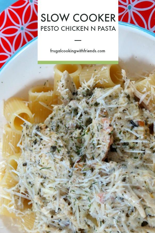 Slow Cooker Pesto Chicken n Pasta